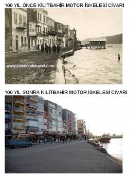 100 Yıl Önce ve Sonra Kilitbahir İskelesi Civarı