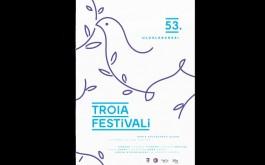"""""""53. Uluslararası Troia Festivali"""" İptal Edildi"""
