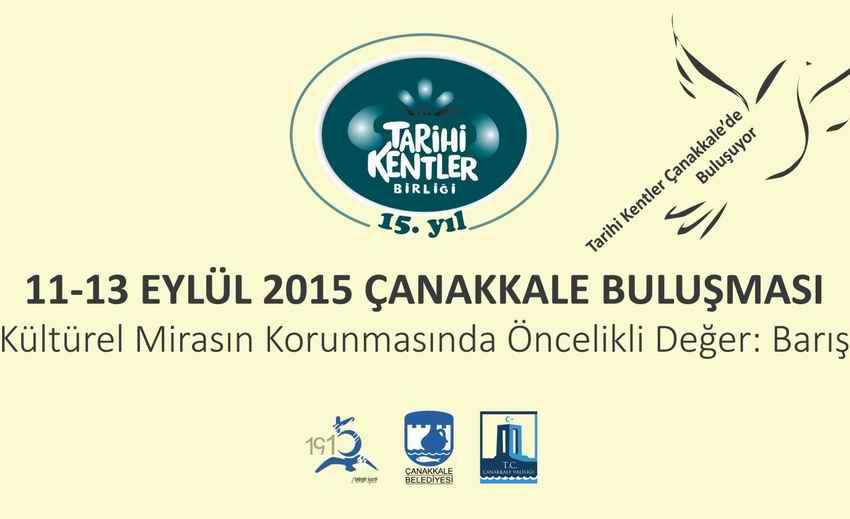Tarihi Kentler, 100. Yılda Çanakkale'de Buluşacak