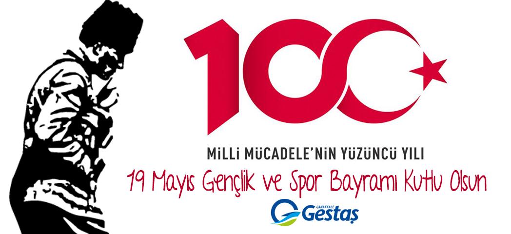 GESTAŞ - 19 Mayıs Gençlik ve Spor Bayramı Kutlu Olsun
