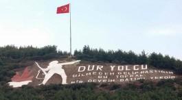 Kilitbahir'de Dağın Yamacına Yazılan 'Dur Yolcu' Yazısı