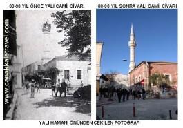80-90 Yıl Önce ve Sonra Yalı Camii ve Civarı